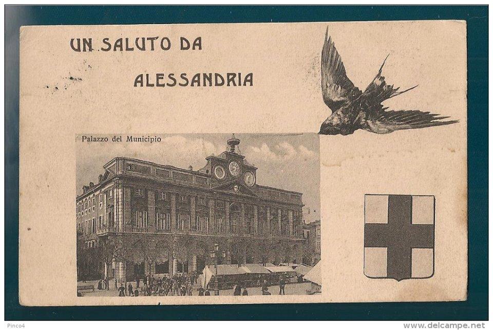 UN SALUTO DA ALESSANDRIA - 1912
