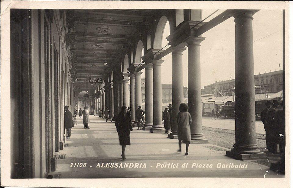 Alessandria - Portici di Piazza Garibaldi - 1939