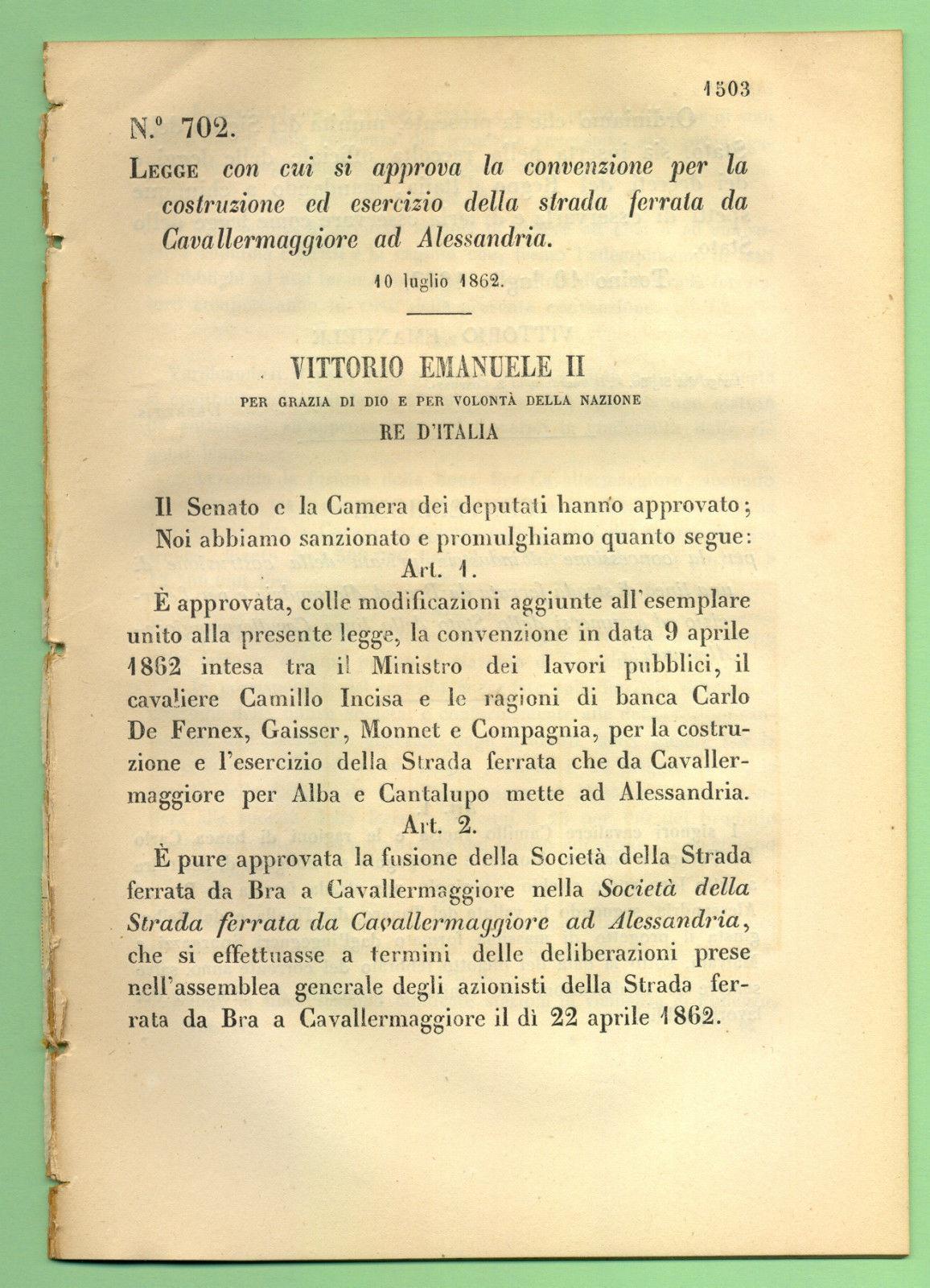 1862 LEGGE COSTRUZIONE STRADA FERRATA DA CAVALLERMAGGIORE A ALESSANDRIA