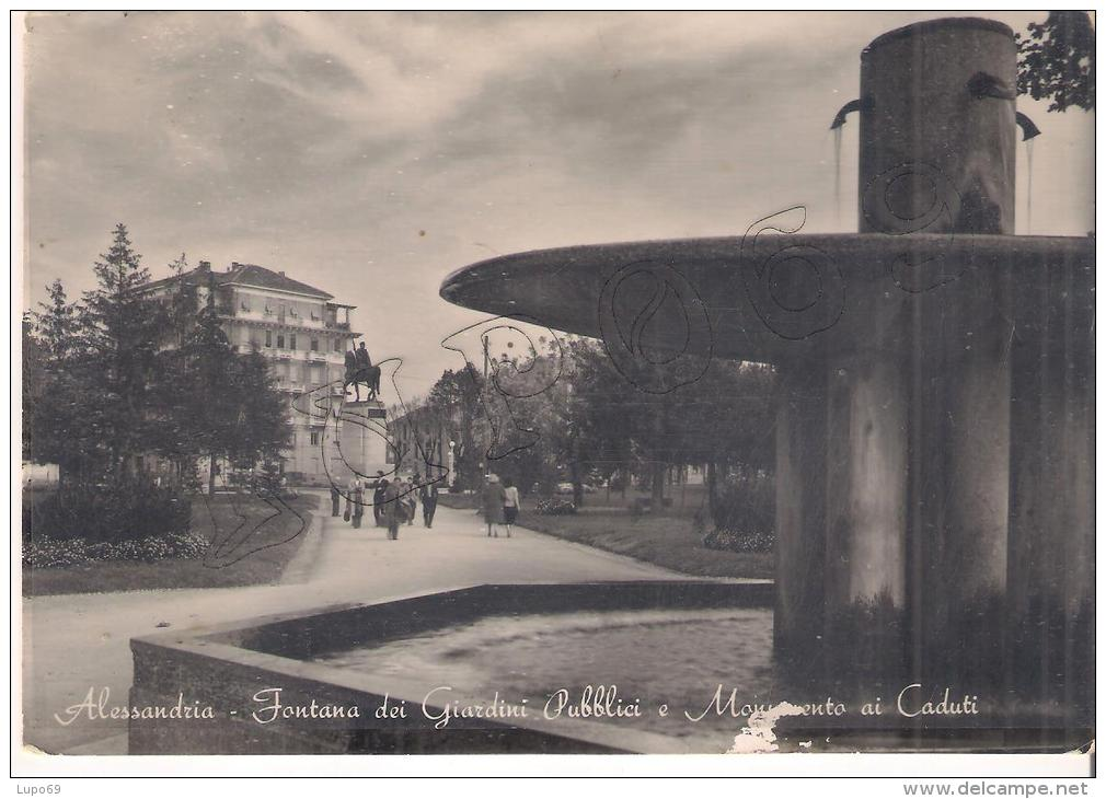 ALESSANDRIA - FONTANA GIARDINI E MONUMENTO CADUTI