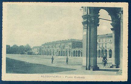 Alessandria - Piazza Garibaldi - primi '900