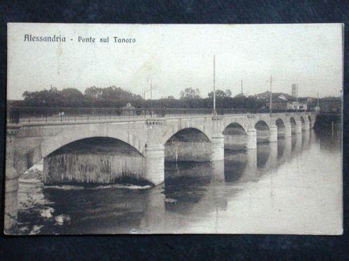 Alessandria Ponte sul Tanaro 1916