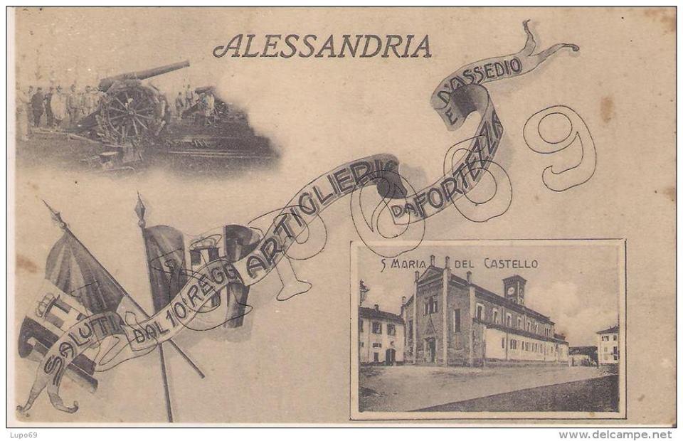 Alessandria - Saluti dal 10 Reggimento Artiglieria