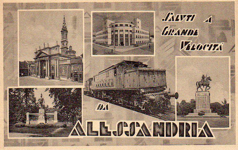 Saluti a Grande Velocità da Alessandria - 1943