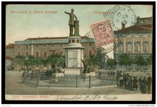 ALESSANDRIA monumento a Rattazzi - 1906