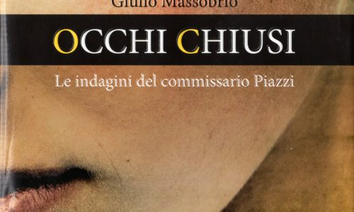 OCCHI CHIUSI di Giulio Massobrio