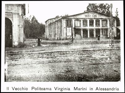 Il Vecchio Politeama Virginia Marini in Alessandria. (Fondo Angeleri - Fototeca civica, Alessandria)