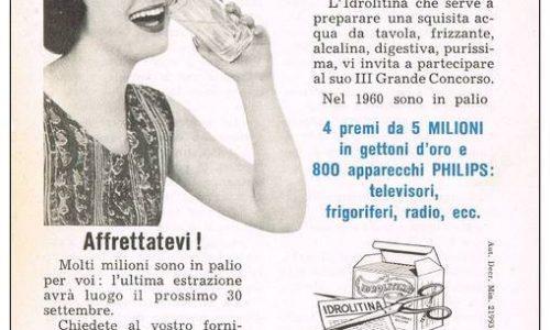 Vecchie pubblicità: Idrolitina, Frizzina, Cristallina.