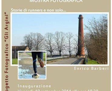 Gli argini – mostra fotografica – Storie di runners e non solo….