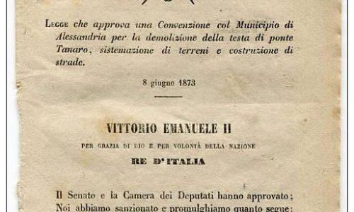 DECRETO VITTORIO EMANUELE II REGNO DEMOLIZIONE TESTA DEL PONTE TANARO ALESSANDRIA ANNO 1873