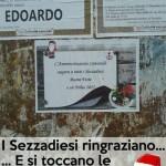 2014 – Auguri di Buone Feste esposti a Sezzadio accanto ai manifesti funebri….non una grande idea!!