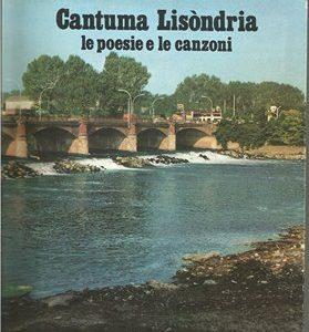 Cantuma Lisòndria – le poesie e le canzoni – Gianni Fozzi