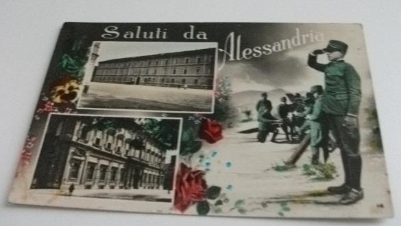 ALESSANDRIA SALUTI DA ALESSANDRIA CASERMA ALFRE' - PIAZZA VITTORIO EMANUELE