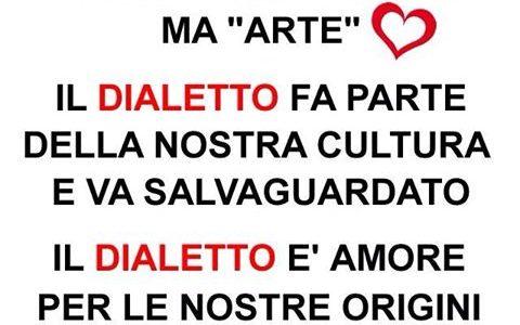 """Parlare il dialetto non è maleducazione ma """"arte""""…"""