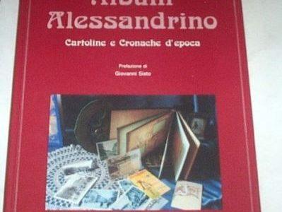 Storia Locale Alessandria Album Alessandrino Cartoline cronache d'epoca – 1992