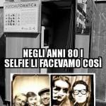 COME ERAVAMO…tutti abbiamo fatto i selfie con questa.