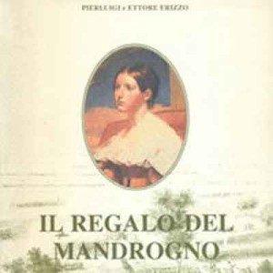 """""""Il regalo del mandrongo"""" dei fratelli Pierluigi ed Ettore Erizzo"""