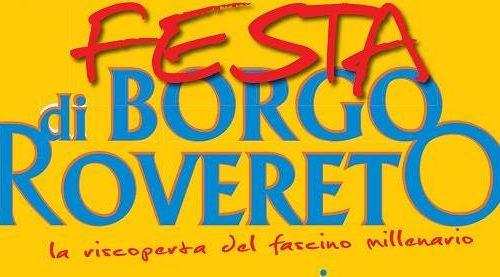 22° Edizione della Festa di Borgo Rovereto, 21-22 Maggio 2016.