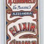 ALESSANDRIA – ELIXIR CHINA – FARMACIA CHIMICA A. GARAVELLI . ETICHETTA ORIGINALE