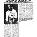 Il 23 Settembre 1983 fa un giovane Vasco Rossi si esibì ad Alessandria al Palatenda in Piazza Divina Provvidenza.